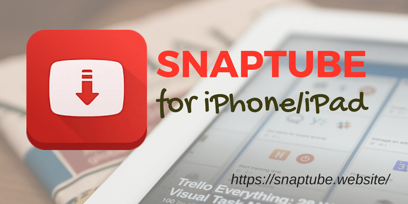 snaptube for iphone-ipad